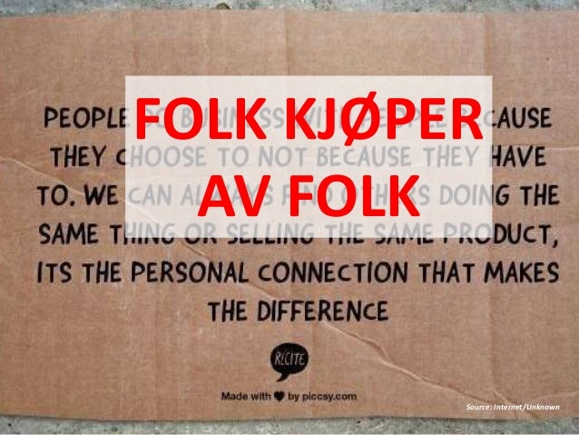 Source: Internet/Unknown FOLK KJØPER AV FOLK