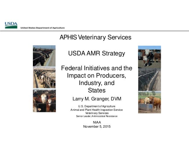 Dr  Larry Granger - USDA Antimicrobial Resistance Strategy