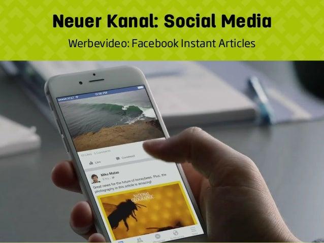 Neuer Kanal: Social Media Werbevideo: Facebook Instant Articles