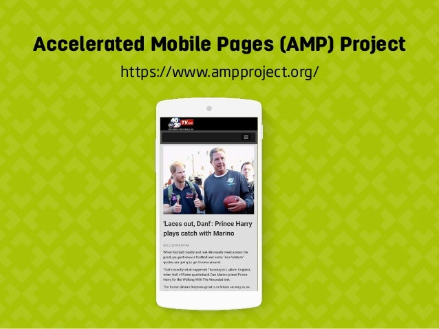 Accelerated Mobile Pages (AMP) Project https://www.ampproject.org/