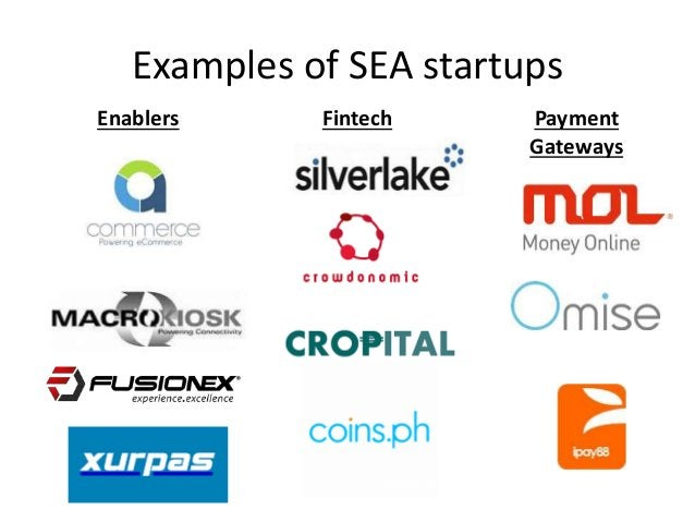 Examples of SEA startups Enablers Payment Gateways Fintech