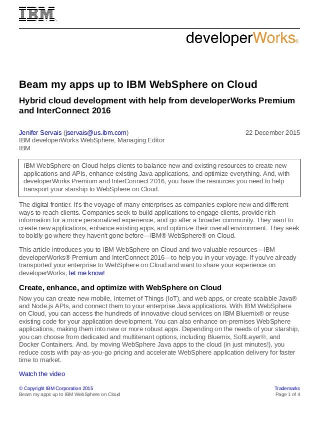 © Copyright IBM Corporation 2015 Trademarks Beam my apps up to IBM WebSphere on Cloud Page 1 of 4 Beam my apps up to IBM W...