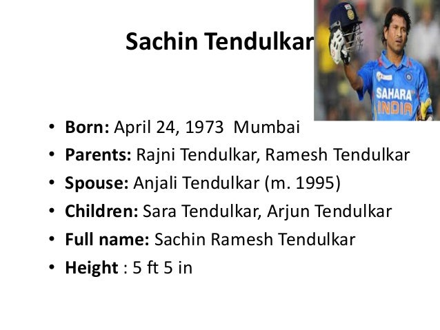 essay on sachin tendulkar in english Sachin tendulkar was born april 24, 1973, in bombay, india introduced to cricket at age 11, tendulkar was just 16 when he became india's youngest test cricketer in 2005, he became the first cricketer to score 35 centuries (100 runs in a single inning) in test play in 2008, he reached another major milestone by surpassing brian lara's mark of.