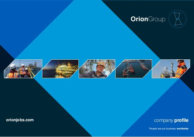 Orion Group Company Profile – Company Profile