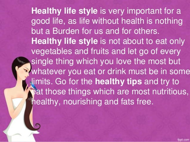 Health Tips For A Healthy Life Style Slide 3