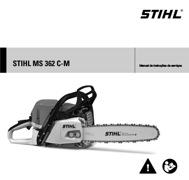 { STIHL MS 362 C-M Manual de instruções de serviços