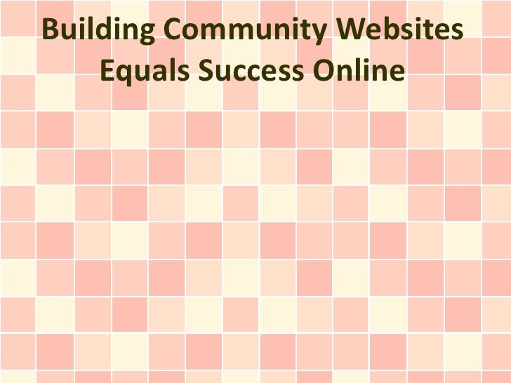 Building Community Websites    Equals Success Online