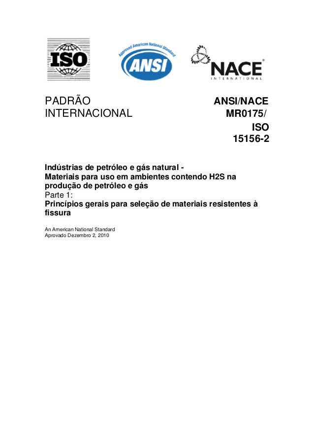 PADRÃO                                       ANSI/NACEINTERNACIONAL                                  MR0175/              ...
