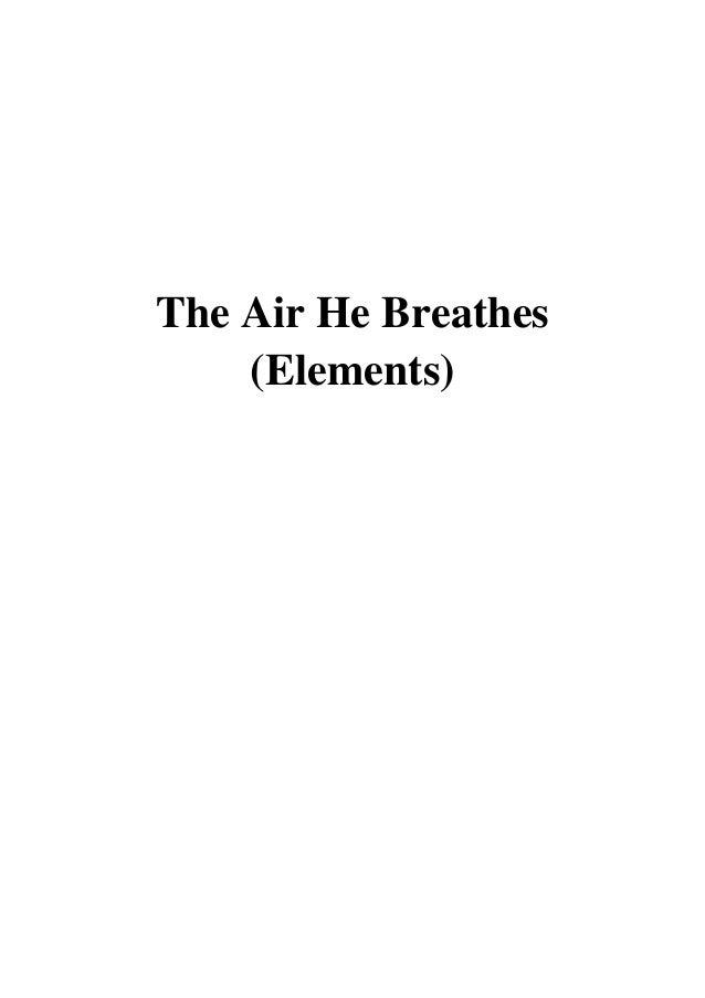 The Air He Breathes Pdf