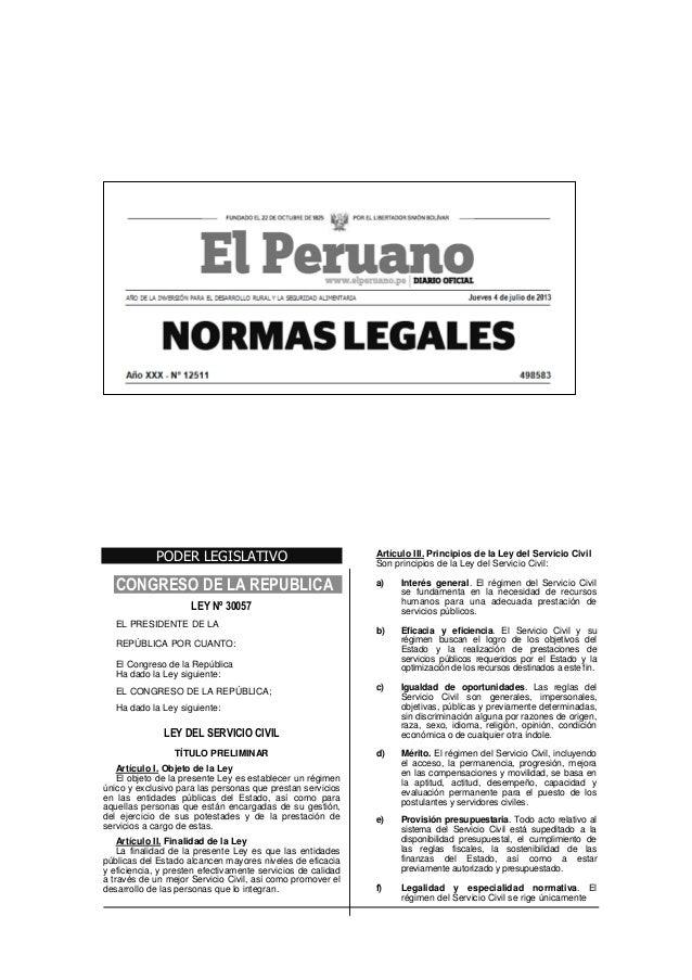 PODER LEGISLATIVO CONGRESO DE LA REPUBLICA LEY Nº 30057 EL PRESIDENTE DE LA REPÚBLICA POR CUANTO: El Congreso de la Repúbl...