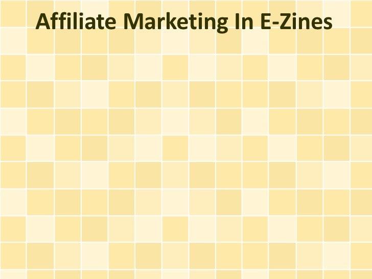 Affiliate Marketing In E-Zines