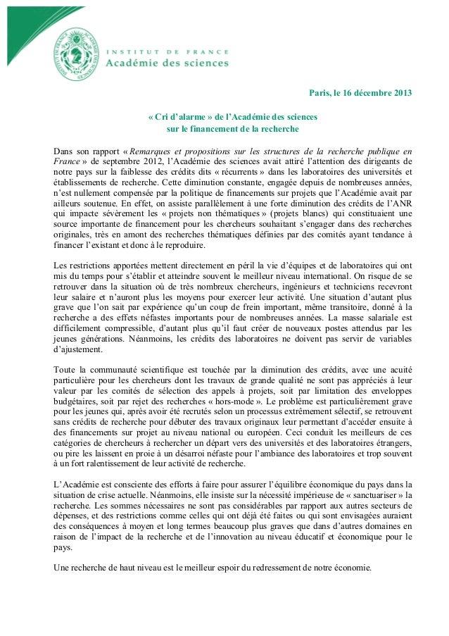 Paris, le 16 décembre 2013 « Cri d'alarme » de l'Académie des sciences sur le financement de la recherche Dans son rapport...