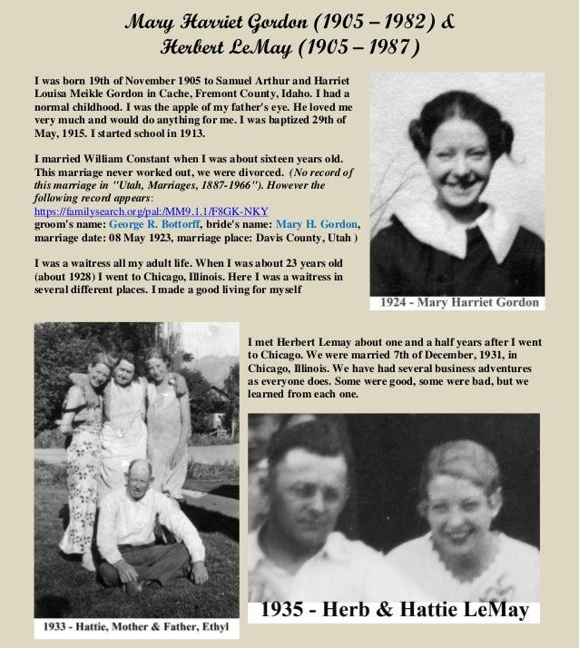 Mary Harriet Gordon (1905 – 1982) & Herbert LeMay (1905 – 1987) I was born 19th of November 1905 to Samuel Arthur and Harr...