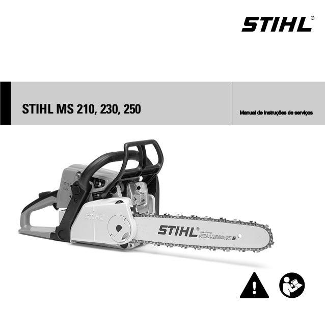 { STIHL MS 210, 230, 250 Manual de instruções de serviços
