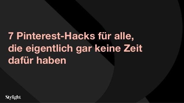 7 Pinterest-Hacks für alle, die eigentlich gar keine Zeit dafür haben