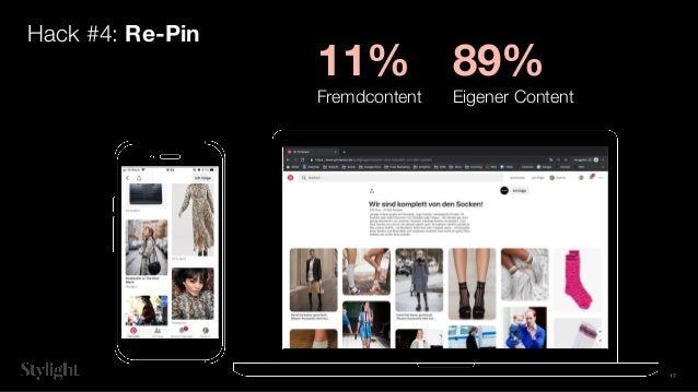 Hack #4: Re-Pin 11% Fremdcontent 89% Eigener Content 17