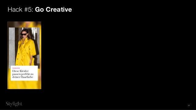 Hack #5: Go Creative 22