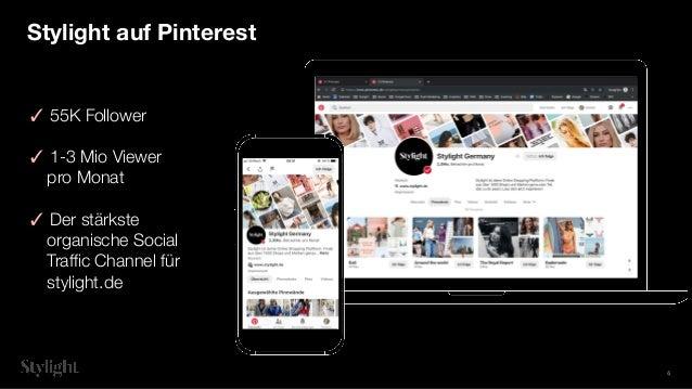 ✓ 55K Follower ✓ 1-3 Mio Viewer pro Monat ✓ Der stärkste organische Social Traffic Channel für stylight.de Stylight auf Pint...