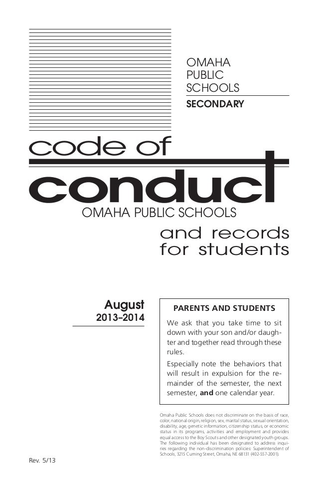 and records for students August 2013–2014 Rev. 5/13 OMAHA PUBLIC SCHOOLS SECONDARY PARENTS AND STUDENTS We ask that you ta...