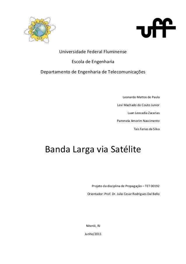 Universidade Federal Fluminense  Escola de Engenharia  Departamento de Engenharia de Telecomunicações  Leonardo Mattos de ...
