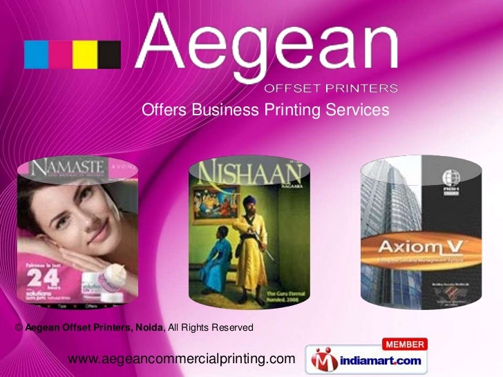Offers Business Printing Services© Aegean Offset Printers, Noida, All Rights Reserved           www.aegeancommercialprinti...