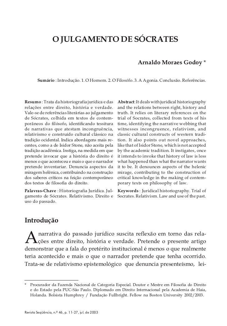 O JULGAMENTO DE SÓCRATES                                                               Arnaldo Moraes Godoy *        Sumár...