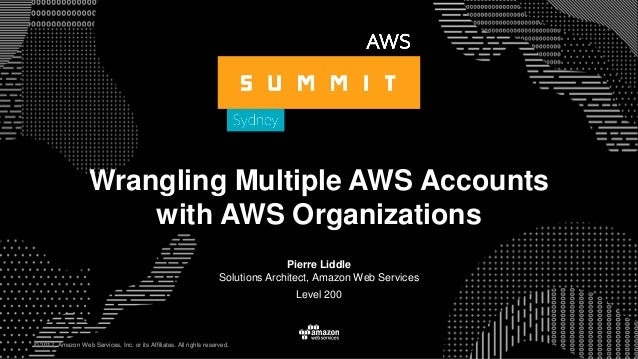 © 2017, Amazon Web Services, Inc. or its Affiliates. All rights reserved. Pierre Liddle Solutions Architect, Amazon Web Se...