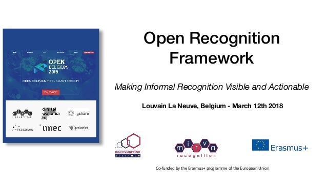 m i r v a r e c o g n i t i o n Open Recognition Framework Making Informal Recognition Visible and Actionable Co-funded	by...