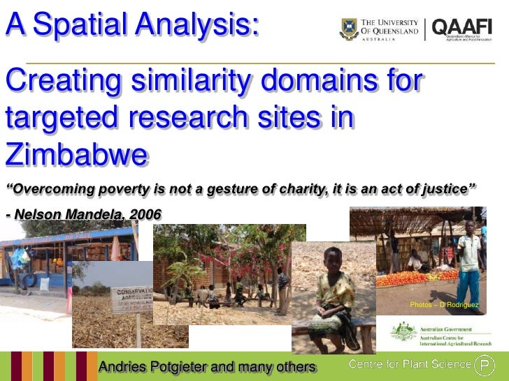"A Spatial Analysis:Creating similarity domains fortargeted research sites inZimbabwe""Overcoming poverty is not a gesture o..."