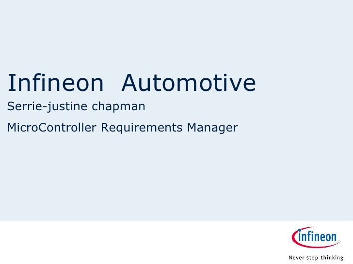Infineon AutomotiveSerrie-justine chapmanMicroController Requirements Manager