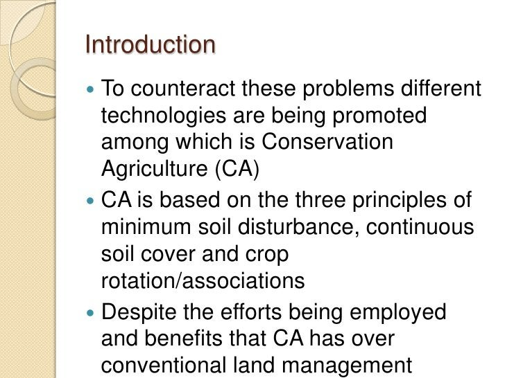 Introduction To counteract these problems different  technologies are being promoted  among which is Conservation  Agricu...