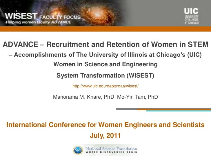 ADVANCE – Recruitment and Retention of Women in STEM – Accomplishments of The University of Illinois at Chicago's (UIC)   ...