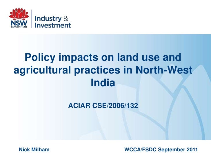 Policy impacts on land use andagricultural practices in North-West                India               ACIAR CSE/2006/132 N...