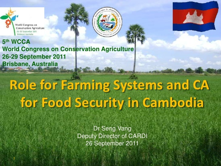 5th WCCAWorld Congress on Conservation Agriculture26-29 September 2011Brisbane, Australia  Role for Farming Systems and CA...