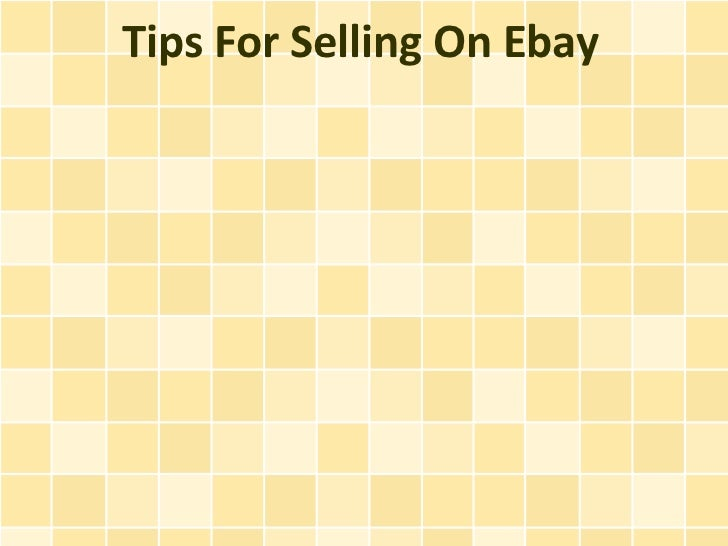 Tips For Selling On Ebay