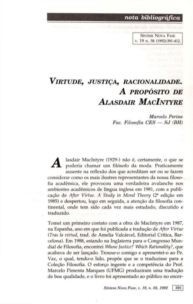 n o t a bibliográfica SÍNTESE NOVA FASE V. 19 N. 58 (1992):391-412. VIRTUDE, JUSTIÇA, RACIONALIDADE. A PROPÓSITO DE ALASDA...
