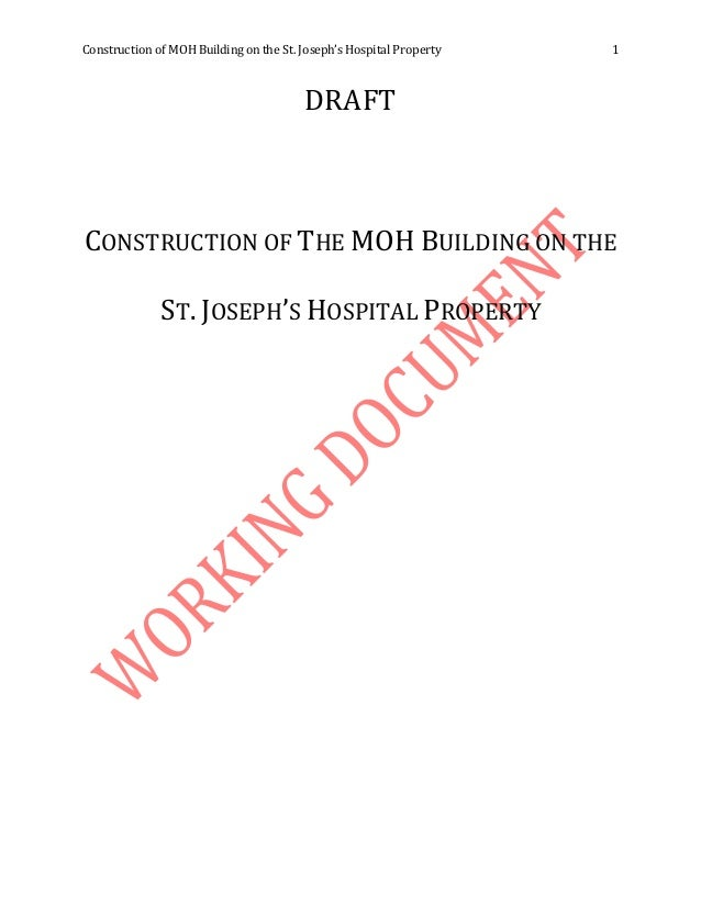 Construction of MOH Building on the St. Joseph's Hospital Property 1 DRAFT CONSTRUCTION OF THE MOH BUILDING ON THE ST. JOS...