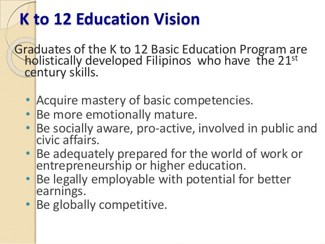 reaction paper on k 12 basic curriculum program The k-12 basic education program proposed by the department of education adds two years of secondary education to enable grad- uates to pursue one of three tracks.