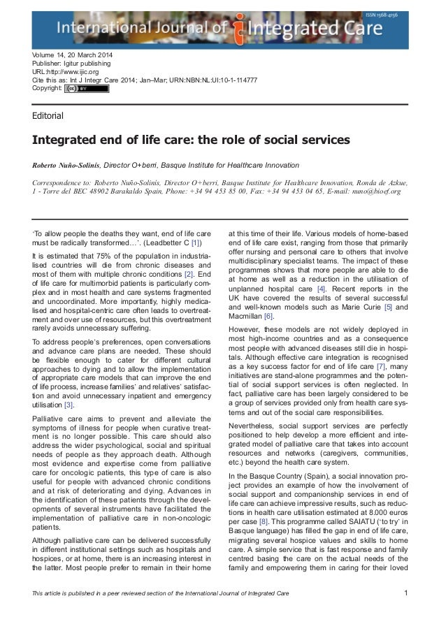 Editorial Integrated end of life care: the role of social services Roberto Nuño-Solinís, Director O+berri, Basque Institut...