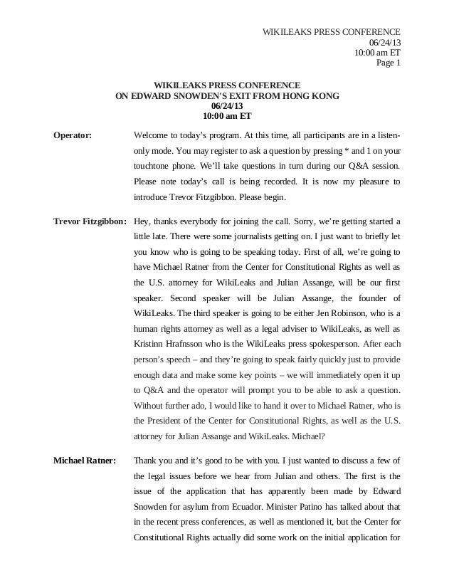 WIKILEAKS PRESS CONFERENCE 06/24/13 10:00 am ET Page 1 WIKILEAKS PRESS CONFERENCE ON EDWARD SNOWDEN'S EXIT FROM HONG KONG ...