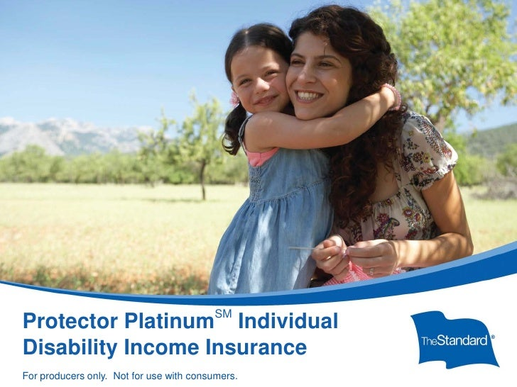 SM Protector Platinum Individual Disability Income Insurance15395PPT Protector Platinum Overview (Rev 1/11)   © 2010 Stand...