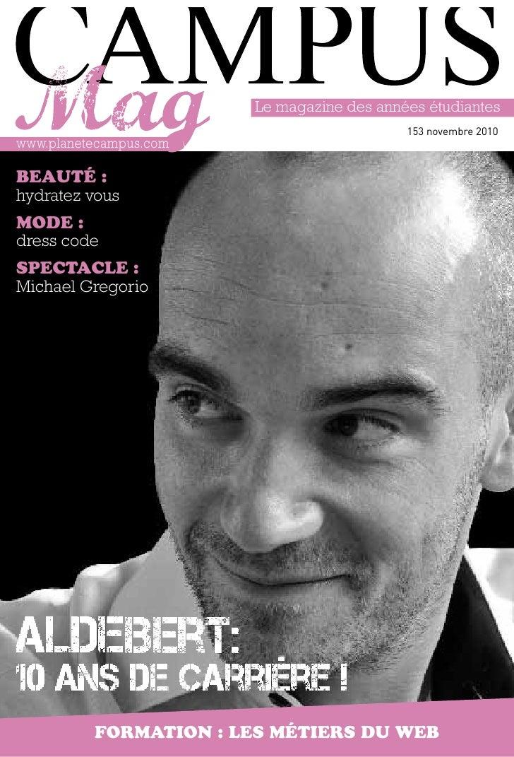 Le magazine des années étudiantes                                              153 novembre 2010www.planetecampus.comBeaut...