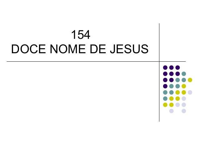 154 DOCE NOME DE JESUS