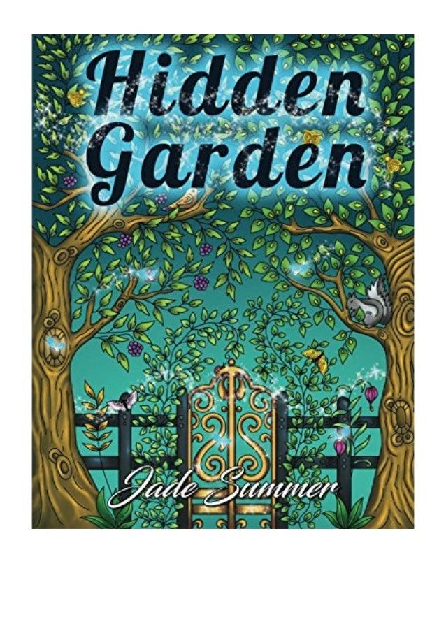 Hidden Garden Jade Summer An Adult Coloring Book With Magical Fl