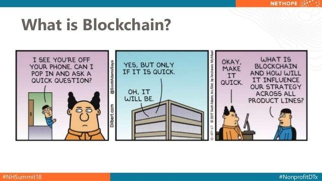 #NHSummit18 #NonprofitDTx What is Blockchain?