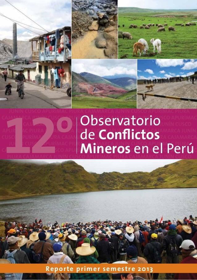 Reporte primer semestre 2013 Observatorio de Conflictos Mineros en el Perú