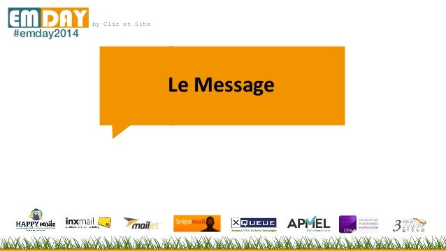 by Clic et SiteEMDAY#emday2014 Le Message