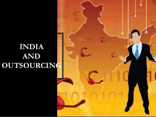 INDIA    ANDOUTSOURCING
