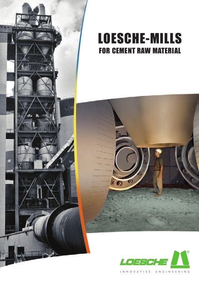 Cement Raw Materials 3 : Loesche technology always a step ahead mills
