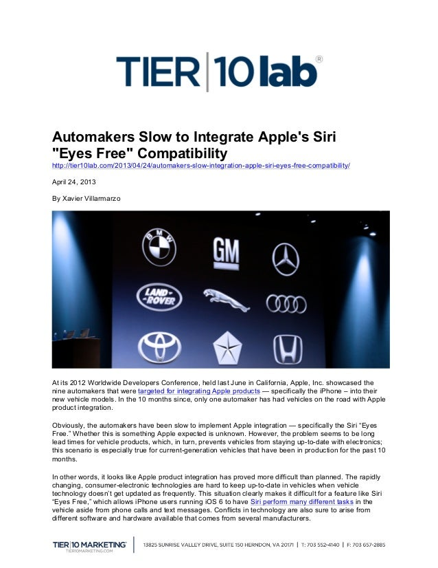 """Automakers Slow to Integrate Apples Siri""""Eyes Free"""" Compatibilityhttp://tier10lab.com/2013/04/24/automakers-slow-integrat..."""